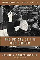 The Crisis of the Old Order, 1919-1933 by…