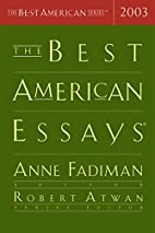 The Best American Essays 2003 by Anne…