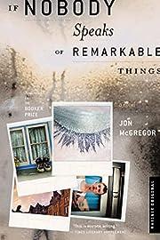 If Nobody Speaks of Remarkable Things av Jon…