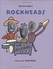 Rockheads por Harriet Ziefert
