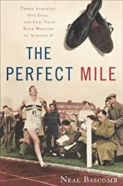 The Perfect Mile: Three Athletes, One Goal,…