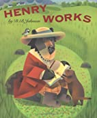 Henry Works by D. B. Johnson