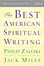 The Best American Spiritual Writing 2004 by…