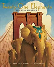 Twenty-One Elephants and Still Standing de…