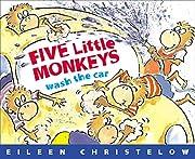 Five Little Monkeys Wash the Car by Eileen…