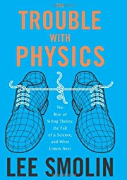 The Trouble With Physics: The Rise of String…