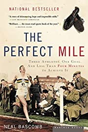 The Perfect Mile : Three Athletes, One Goal,…