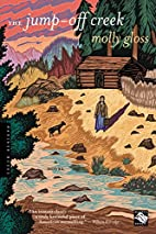 The Jump-Off Creek by Molly Gloss