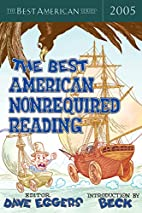 The Best American Nonrequired Reading 2005…