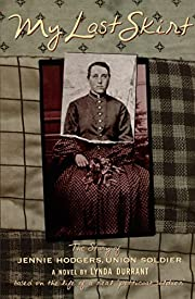 My Last Skirt: The Story of Jennie Hodgers,…