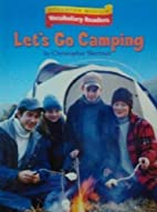 Let's Go Camping by Christopher Sherman