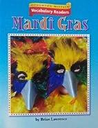 Mardi Gras by Brian Lawrence