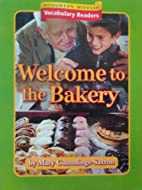 Welcome To The Bakery by Mary Cummings-Saxon