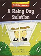 A Rainy Day Solution by Nora Winter