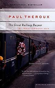 The great railway bazaar : by train through…