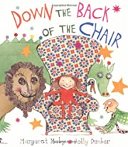 Down the Back of the Chair por Margaret Mahy