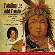 Painting the wild frontier : the art and…