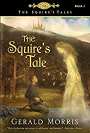 The Squire's Tale (The Squire's Tales) –…