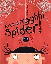 Aaaarrgghh! Spider! av Lydia Monks