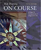 On Course: Strategies for Creating Success…