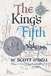The King's Fifth – tekijä: Scott O'Dell