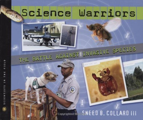 Science Warriors: The Battle Against Invasive Species