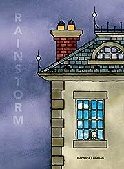 Rainstorm por Barbara Lehman