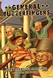 General Butterfingers de Catharine Bowman…