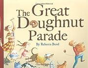 The Great Doughnut Parade av Rebecca Bond