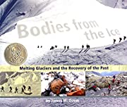 Bodies from the Ice: Melting Glaciers and…
