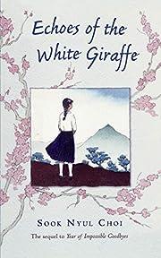 Echoes of the White Giraffe de Sook Nyul…