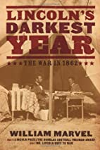 Lincoln's Darkest Year: The War in 1862 by…