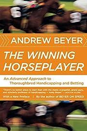 The winning horseplayer: an advanced…