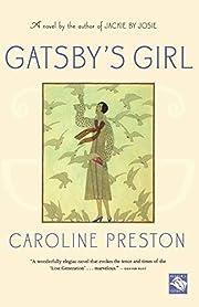 Gatsby's Girl de Caroline Preston
