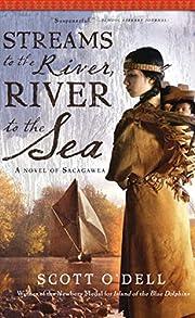 Streams to the River, River to the Sea de…