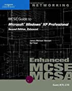 70-270: MCSE Guide to Microsoft Windows XP…