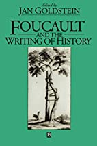 Foucault and The Writing of History by Jan…