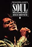 The Blackwell guide to soul recordings / edited by Robert Pruter