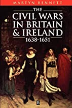 The Civil Wars in Britain and Ireland:…