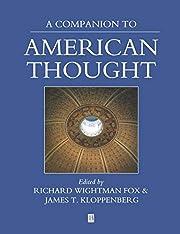 A Companion to American Thought de Richard…