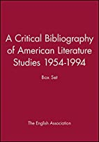 A Critical Bibliography of American…