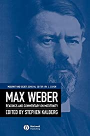 Max Weber: Readings And Commentary On…