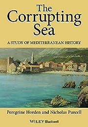 The Corrupting Sea: A Study of Mediterranean…