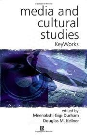 Media and Cultural Studies (KeyWorks in…