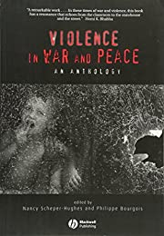 Violence in War and Peace: An Anthology…