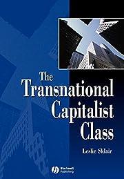 The Transnational Capitalist Class –…