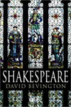 Shakespeare by David M. Bevington