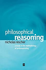 Philosophical Reasoning: A Study in the…