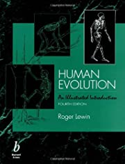 Human Evolution: An Illustrated Introduction…