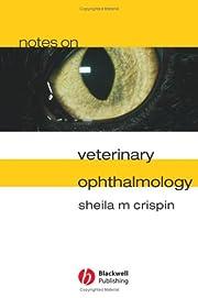 Notes on Veterinary Ophthalmology av Sheila…